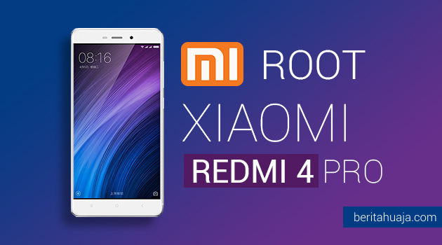 How To Root Xiaomi Redmi 4 Pro And Install TWRP Recovery