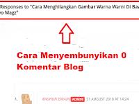 Cara Menyembunyikan Label 0 Komentar Blog