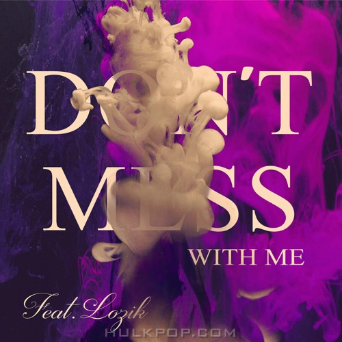 JIN – Don't Mess With Me – Single