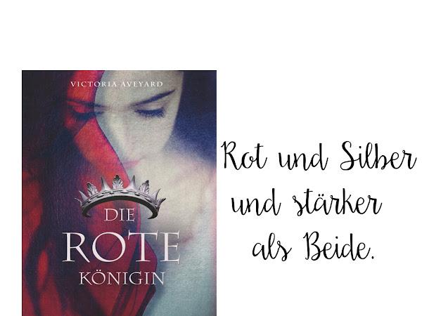 REZENSION||DIE ROTE KÖNIGIN~VICTORIA AVEYARD