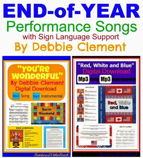 End-of-Year Performance Songs with Sign Language by Debbie Clement