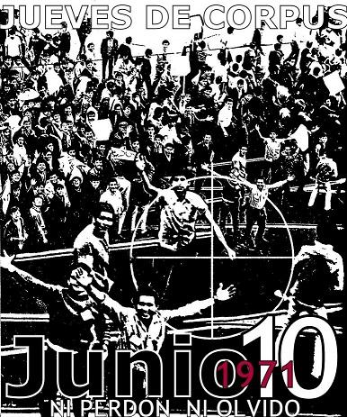 Resultado de imagen para gráfica movimiento estudiantil 10 DE JUNIO DE 1971