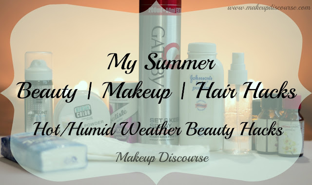 My Summer Beauty | Makeup | Hair Hacks: Hot & Humid Weather Beauty Hacks