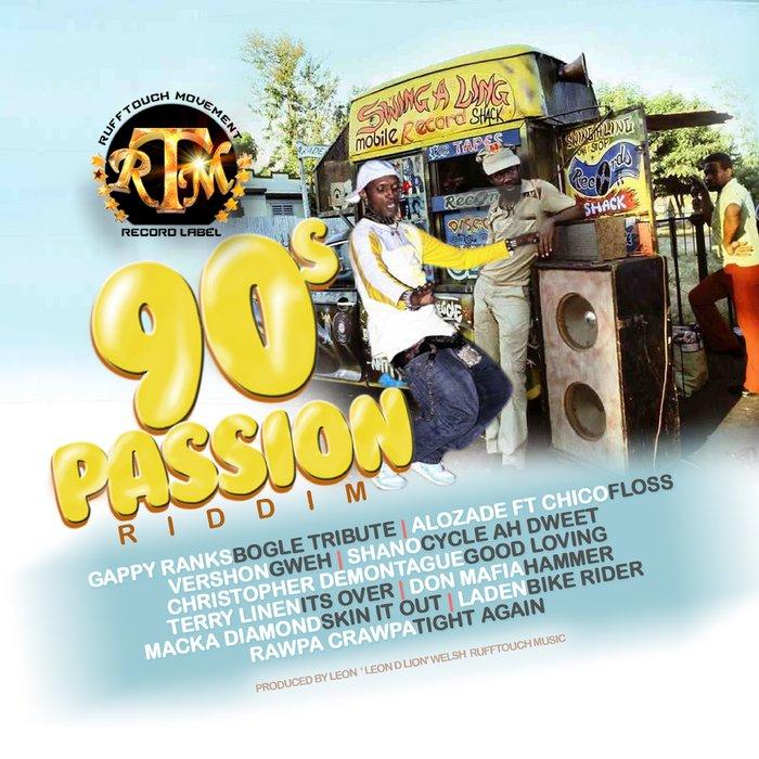 90S PASSION RIDDIM - RUFFTOUCH MUSIC [2018]   Reggae Fresh