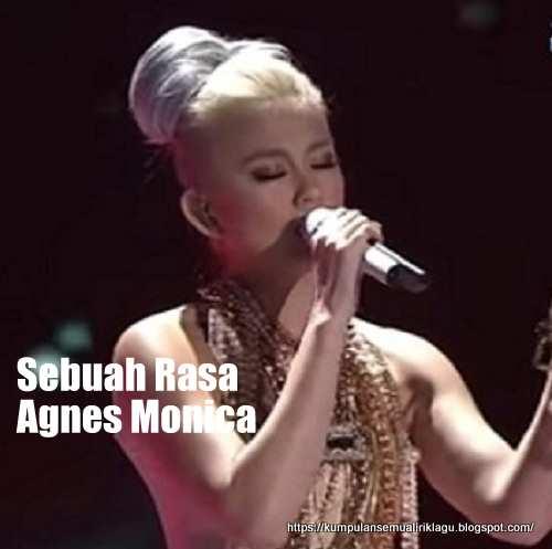 Lagu Sebuah Rasa Agnes Monica