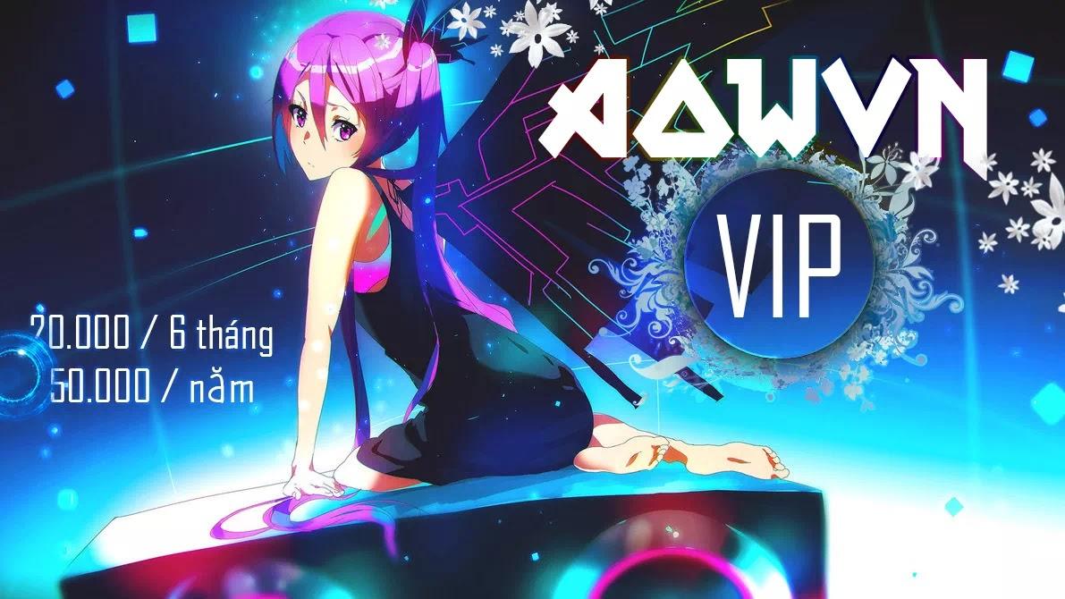 AowVN VIP - AowVN 2018 - Sẽ Có Gì Mứi ?