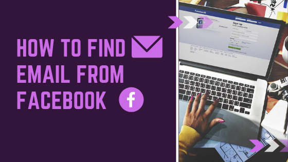 Find Email From Facebook<br/>