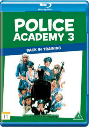 Police Academy 3 Back In Training 1986 BluRay 300MB Hindi Dual Audio 480p Watch Online Full Movie Download bolly4u