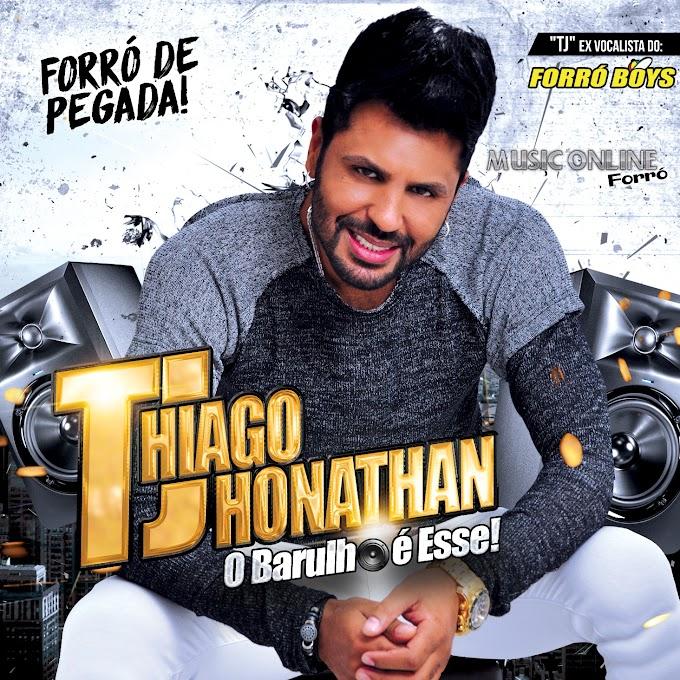 THIAGO JHONATHAN - Forró de Pegada