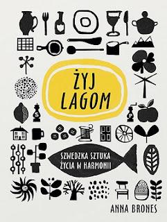 Żyj lagom - Anna Brones