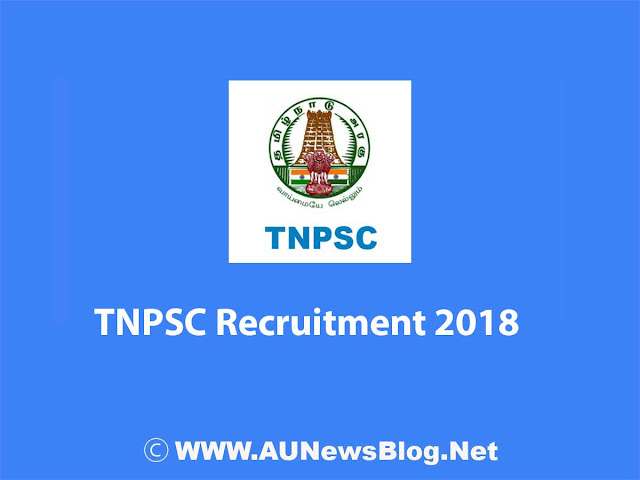 TNPSC Recruitment 2017-2018 in Various Job sectors