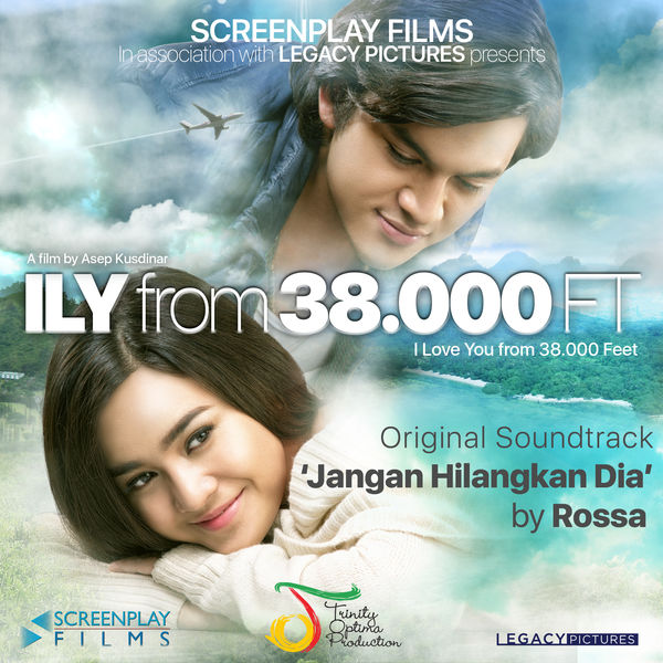 Rossa - Jangan Hilangkan Dia (ILY from 38.000 Ft (Original Soundtrack)
