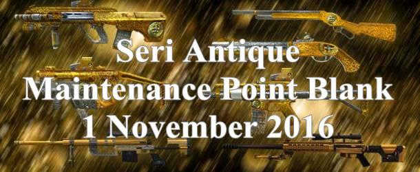 Informasi Maintenance PB 1 November 2016 Update Seri Antique