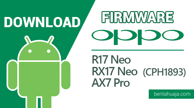 Download Firmware / Stock ROM Oppo R17 Neo / RX17 Neo / AX7 Pro CPH1893 Download Firmware Oppo R17 Neo / RX17 Neo / AX7 Pro CPH1893 Download Stock ROM Oppo R17 Neo / RX17 Neo / AX7 Pro CPH1893 Download ROM Oppo R17 Neo / RX17 Neo / AX7 Pro CPH1893 Oppo R17 Neo / RX17 Neo / AX7 Pro CPH1893 Lupa Password Oppo R17 Neo / RX17 Neo / AX7 Pro CPH1893 Lupa Pola Oppo R17 Neo / RX17 Neo / AX7 Pro CPH1893 Lupa PIN Oppo R17 Neo / RX17 Neo / AX7 Pro CPH1893 Lupa Akun Google Cara Flash Oppo R17 Neo / RX17 Neo / AX7 Pro CPH1893 Lupa Pola Cara Flash Oppo R17 Neo / RX17 Neo / AX7 Pro CPH1893 Lupa Sandi Cara Flash Oppo R17 Neo / RX17 Neo / AX7 Pro CPH1893 Lupa PIN Oppo R17 Neo / RX17 Neo / AX7 Pro CPH1893 Mati Total Oppo R17 Neo / RX17 Neo / AX7 Pro CPH1893 Hardbrick Oppo R17 Neo / RX17 Neo / AX7 Pro CPH1893 Bootloop Oppo R17 Neo / RX17 Neo / AX7 Pro CPH1893 Stuck Logo Oppo R17 Neo / RX17 Neo / AX7 Pro CPH1893 Stuck Recovery Oppo R17 Neo / RX17 Neo / AX7 Pro CPH1893 Stuck Fastboot Cara Flash Firmware Oppo R17 Neo / RX17 Neo / AX7 Pro CPH1893 Cara Flash Stock ROM Oppo R17 Neo / RX17 Neo / AX7 Pro CPH1893 Cara Flash ROM Oppo R17 Neo / RX17 Neo / AX7 Pro CPH1893 Cara Flash ROM Oppo R17 Neo / RX17 Neo / AX7 Pro CPH1893 Mediatek Cara Flash Firmware Oppo R17 Neo / RX17 Neo / AX7 Pro CPH1893 Mediatek Cara Flash Oppo R17 Neo / RX17 Neo / AX7 Pro CPH1893 Mediatek Cara Flash ROM Oppo R17 Neo / RX17 Neo / AX7 Pro CPH1893 Qualcomm Cara Flash Firmware Oppo R17 Neo / RX17 Neo / AX7 Pro CPH1893 Qualcomm Cara Flash Oppo R17 Neo / RX17 Neo / AX7 Pro CPH1893 Qualcomm Cara Flash ROM Oppo R17 Neo / RX17 Neo / AX7 Pro CPH1893 Qualcomm Cara Flash ROM Oppo R17 Neo / RX17 Neo / AX7 Pro CPH1893 Menggunakan QFIL Cara Flash ROM Oppo R17 Neo / RX17 Neo / AX7 Pro CPH1893 Menggunakan QPST Cara Flash ROM Oppo R17 Neo / RX17 Neo / AX7 Pro CPH1893 Menggunakan MSMDownloadTool Cara Flash ROM Oppo R17 Neo / RX17 Neo / AX7 Pro CPH1893 Menggunakan Oppo DownloadTool Cara Hapus Sandi Oppo R17 Neo / RX17 Neo / AX7 Pro CPH1893 Cara Hapus Pola Oppo R17 Neo / RX17 Neo / AX7 Pro CPH1893 Cara Hapus Akun Google Oppo R17 Neo / RX17 Neo / AX7 Pro CPH1893 Cara Hapus Google Oppo R17 Neo / RX17 Neo / AX7 Pro CPH1893 Oppo R17 Neo / RX17 Neo / AX7 Pro CPH1893 Pattern Lock Oppo R17 Neo / RX17 Neo / AX7 Pro CPH1893 Remove Lockscreen Oppo R17 Neo / RX17 Neo / AX7 Pro CPH1893 Remove Pattern Oppo R17 Neo / RX17 Neo / AX7 Pro CPH1893 Remove Password Oppo R17 Neo / RX17 Neo / AX7 Pro CPH1893 Remove Google Account Oppo R17 Neo / RX17 Neo / AX7 Pro CPH1893 Bypass FRP Oppo R17 Neo / RX17 Neo / AX7 Pro CPH1893 Bypass Google Account Oppo R17 Neo / RX17 Neo / AX7 Pro CPH1893 Bypass Google Login Oppo R17 Neo / RX17 Neo / AX7 Pro CPH1893 Bypass FRP Oppo R17 Neo / RX17 Neo / AX7 Pro CPH1893 Forgot Pattern Oppo R17 Neo / RX17 Neo / AX7 Pro CPH1893 Forgot Password Oppo R17 Neo / RX17 Neo / AX7 Pro CPH1893 Forgon PIN Oppo R17 Neo / RX17 Neo / AX7 Pro CPH1893 Hardreset Oppo R17 Neo / RX17 Neo / AX7 Pro CPH1893 Kembali ke Pengaturan Pabrik Oppo R17 Neo / RX17 Neo / AX7 Pro CPH1893 Factory Reset How to Flash Oppo R17 Neo / RX17 Neo / AX7 Pro CPH1893 How to Flash Firmware Oppo R17 Neo / RX17 Neo / AX7 Pro CPH1893 How to Flash Stock ROM Oppo R17 Neo / RX17 Neo / AX7 Pro CPH1893 How to Flash ROM Oppo R17 Neo / RX17 Neo / AX7 Pro CPH1893
