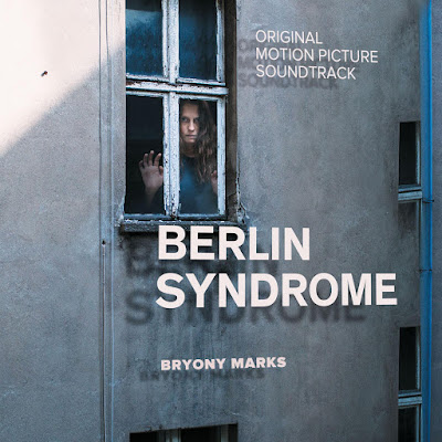 Berlin Syndrome Soundtrack Bryony Marks