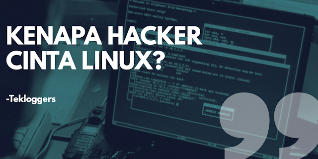 20 Alasan Kenapa Hacker Lebih Memilih Linux OS