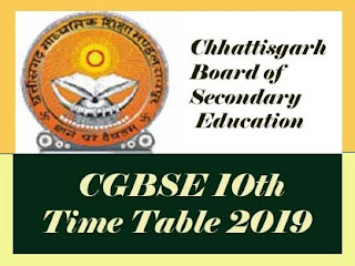 CGBSE 10th Exam Time table 2019, CG 10th Time table 2019