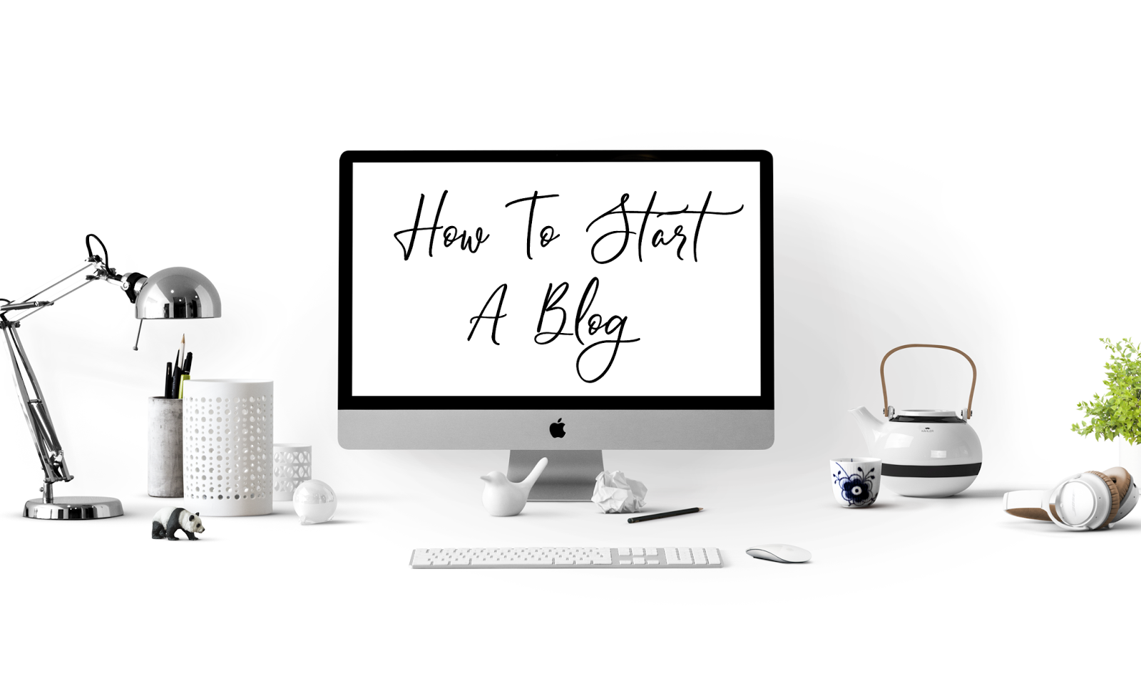 How to Start A Blog In 2018 Tips & Guidance From A Full Time Blogger