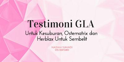 Testimoni GLA Untuk Kesuburan, Ostematrix dan Herblax Untuk Sembelit