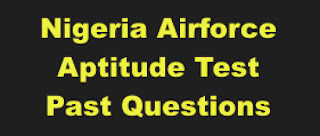 Nigerian Airforce Aptitude Test Past Questions and answers