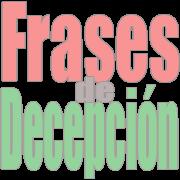 Frases de decepción - Solo Nuevas