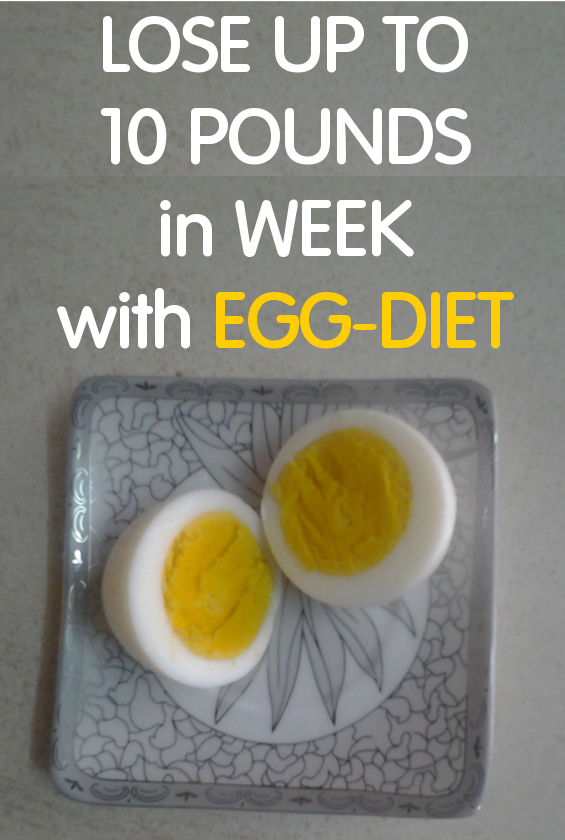 Lose up to 10 pounds in week with Egg-Diet
