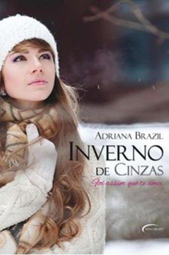 Inverno de Cinzas - Adriana Brazil