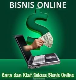 Tips Cara dan Kiat Sukses Berbisnis Online