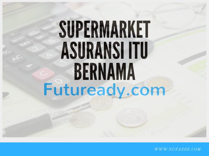 Supermarket Asuransi itu Bernama Futuready.com