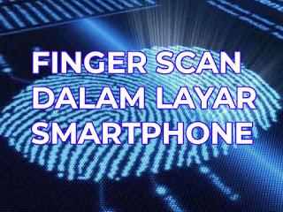 mengenal teknologi finger scan dalam layar