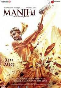 Full Movie Manjhi The Mountain Man (2015) 300mb Download