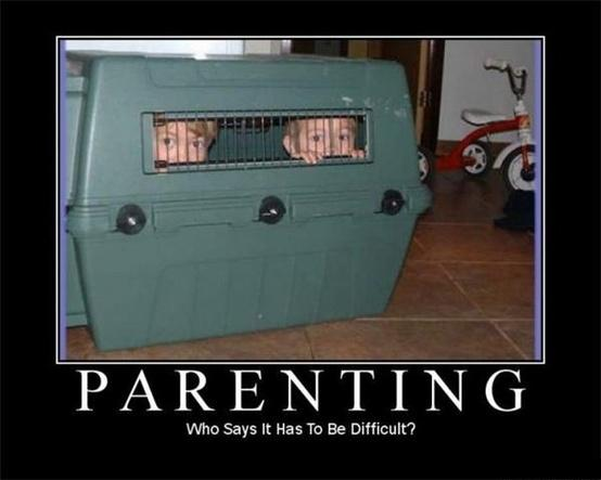 Who Says Parenting Has To Be Difficult - Funny Picture