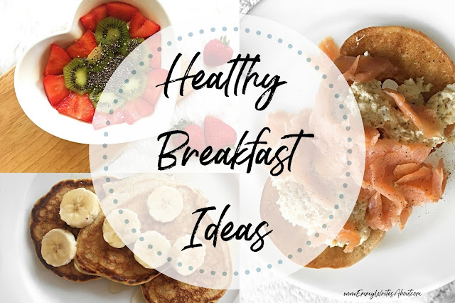 healthy breakfasts, quick and easy healthy breakfast ideas