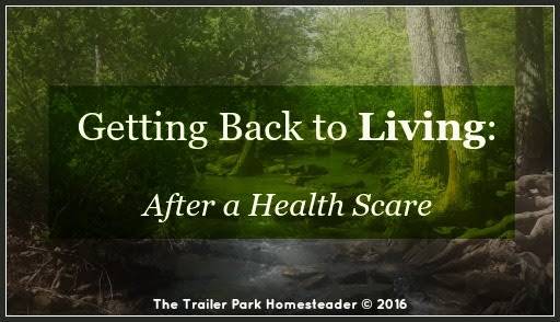 Getting Back to Living: After a Health Scare
