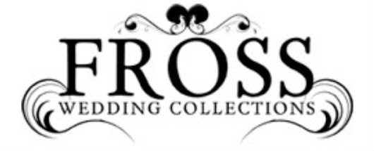 Fross Wedding Collections Open Their New Doors