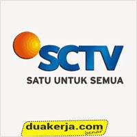 Lowongan Kerja Pertelevisian SCTV Seluruh Indonesia Deadline 30 Juli 2016