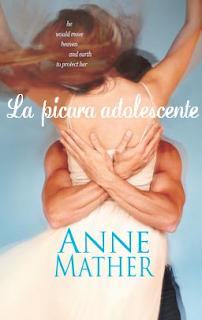 Anne Mather - La Pícara Adolescente
