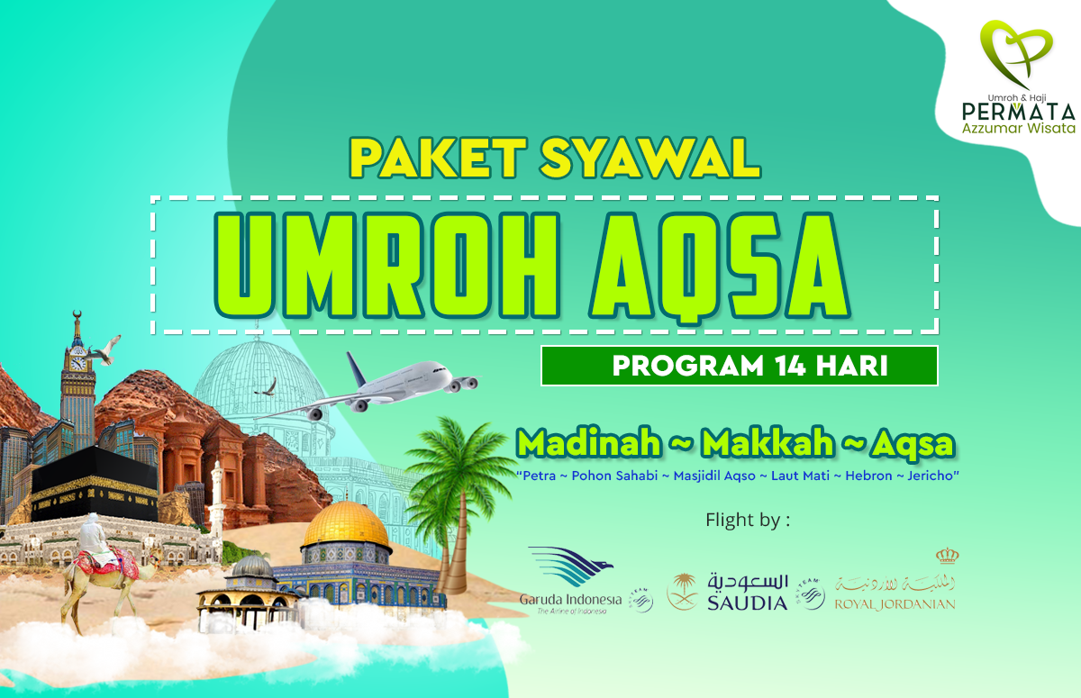 Paket Biaya Umroh Syawal Plus Aqso 14 Hari 2020