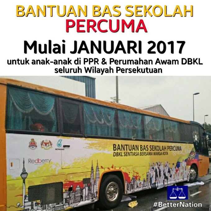 Bantuan Bas Sekolah Percuma Di WP Bermula Januari 2017 #WilayahPrihatin #BetterNation