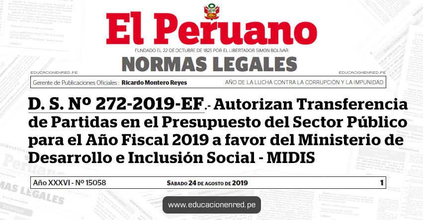 D. S. Nº 272-2019-EF - Autorizan Transferencia de Partidas en el Presupuesto del Sector Público para el Año Fiscal 2019 a favor del Ministerio de Desarrollo e Inclusión Social