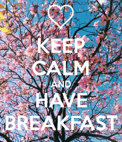 keep calm breakfast