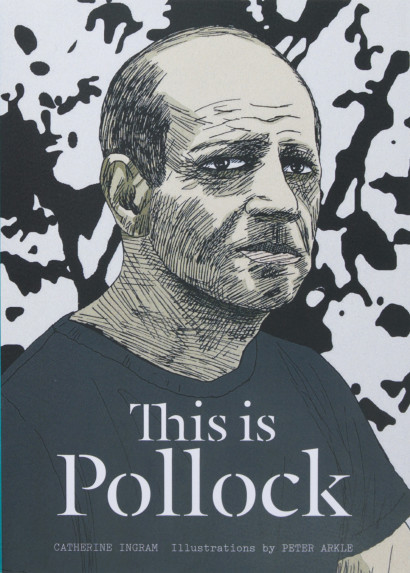 #LibrosPop: This is...Pollock (Así es...Pollock) | Catherine Ingram - Peter Arkle (Blume | Laurence King)