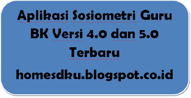 Aplikasi Sosiometri Guru BK Versi 4.0 dan 5.0 Terbaru