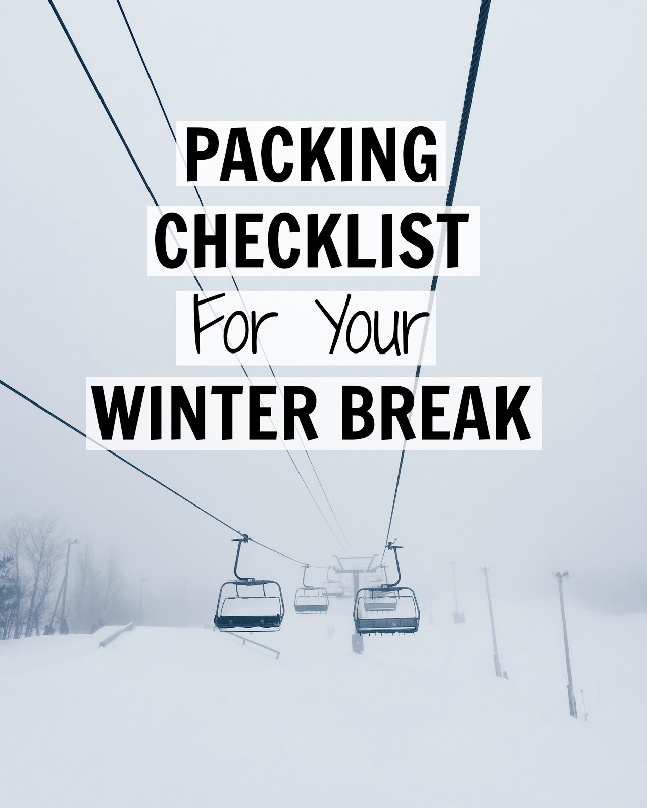 Packing Checklist For Your Winter Break Bump To Baby Beyond Blog