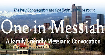 Follow link to event: https://www.thewaycongregation.com/one-in-messiah-convocation