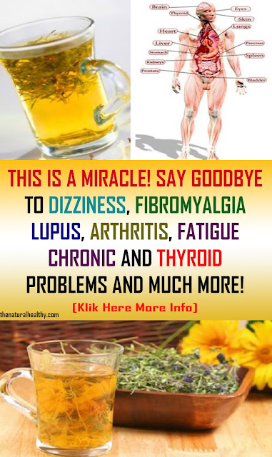 THIS IS A MIRACLE! Bid a fond farewell TO DIZZINESS, FIBROMYALGIA, LUPUS, ARTHRITIS, FATIGUE CHRONIC AND THYROID PROBLEMS AND MUCH MORE! #Health #Remedies
