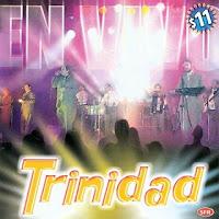 grupo trinidad EN VIVO
