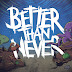 Behind The Artworks: Better Than Never – Head Under Water (2016)