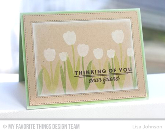 Tulip Thoughts Card by Lisa Johnson featuring the Lisa Johnson Designs Spring Tulips stamp set and the Stitched Rectangle Frames Die-namics #mftstamps