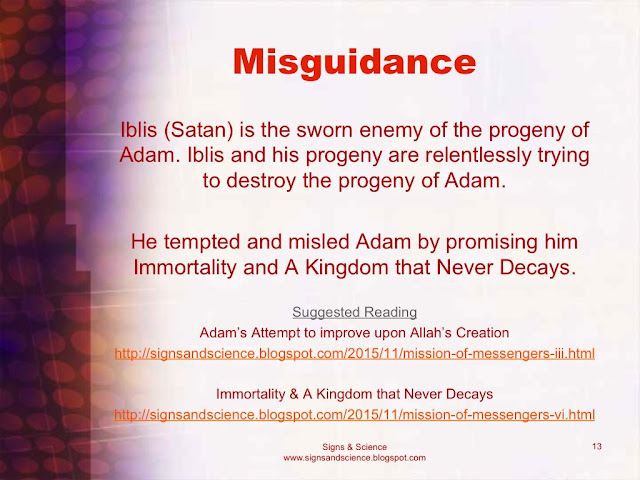 satan is the sworn enemy of Adam and his progeny